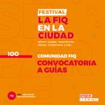 LA FIQ EN LA CIUDAD_convocatoria guías_redes