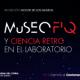 VIII Noche de los Museos en la FIQ