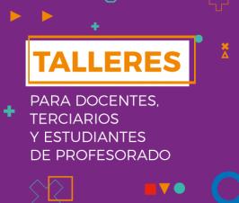 Talleres para docentes: inscripciones abiertas
