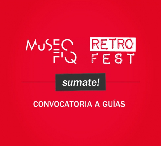Convocatoria: Guías MuSEO y Retro Fest