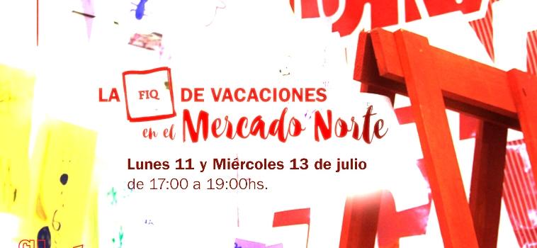 La FIQ de vacaciones en el Mercado Norte